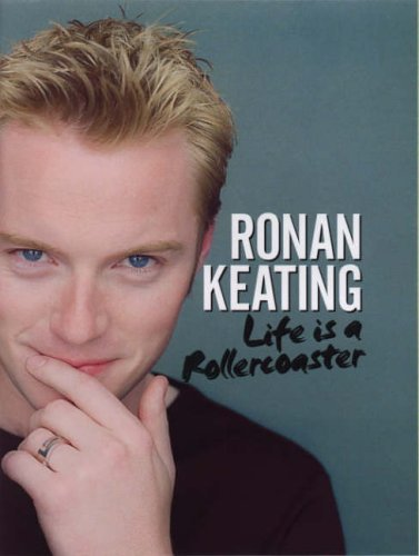 (Life is a Rollercoaster by Ronan Keating (14-Sep-2000))