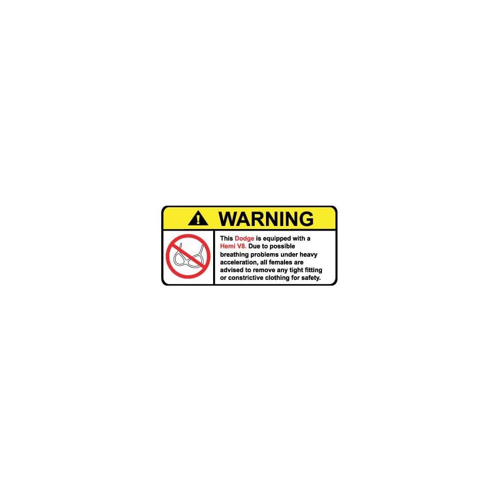 Dodge Hemi V8 No Bra, Warning decal, sticker