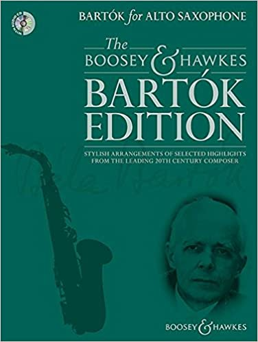 Kostenloser Download von E-Book Bartok for Alto Saxophone: Stylish Arrangements of Selected Highlights from the Leading 20th Century Composer (The Boosey & Hawkes Bartok Edition) FB2