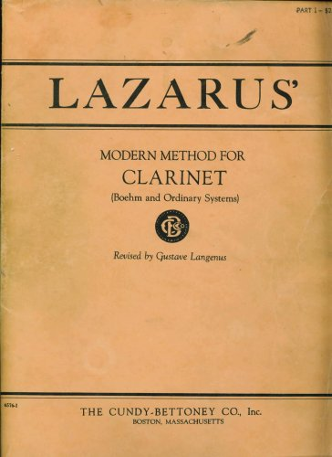 Lazarus' Modern Method for the Clarinet, Part I (Boehm and Ordinary Systems), Revised Edition (6576-1)