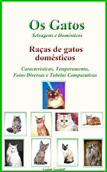 Os Gatos: Raças de gatos domésticos por [Galter, Vidal]