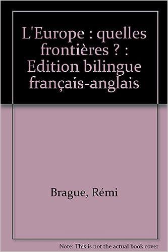 Read Online L'Europe : quelles frontières ? : Edition bilingue français-anglais pdf, epub ebook