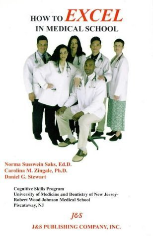 How to Excel in Medical School by Norma S. Saks (1998-09-01)