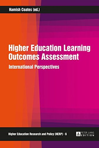 Higher Education Learning Outcomes Assessment: International Perspectives (Higher Education Research and Policy)