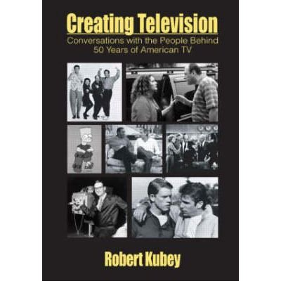 Download [(Creating Television: The First 50 Years)] [Author: Robert Kubey] published on (December, 2003) PDF