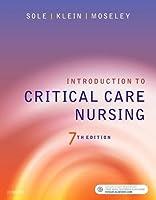 Introduction to Critical Care Nursing, 7e