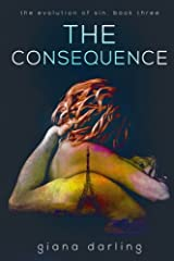 The Consequence (The Evolution Of Sin) (Volume 3)