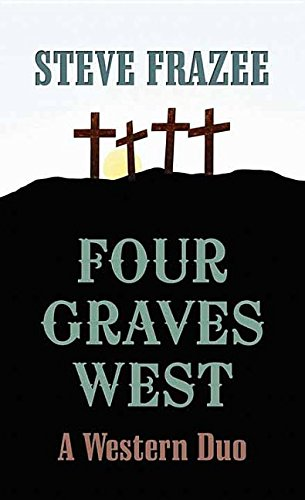 book cover of Four Graves West