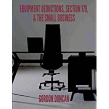 Equipment Deductions, Section 179, and the Small Business