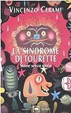 La sindrome di Tourette. Storie senza storia