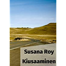 Kiusaaminen (Finnish Edition)
