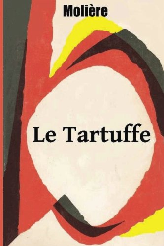 an analysis of comedy in tartuffe by moliere Set in the 17th century, moliere's drama, le tartuffe is a satirical representation of religious hypocrisy its comedy drives the play in a direction where the.