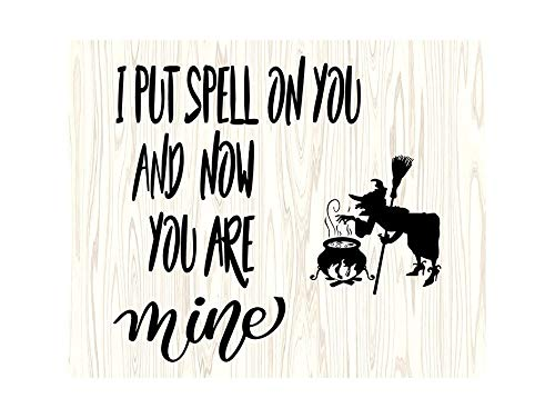 Yetta Quiller I Put Spell on You Witch Halloween Cute Quotes for Silhouette Cricut Cutting Vector Clip Art Vinyl Sticker Circuit -