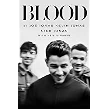 Blood: A Memoir from the Jonas Brothers