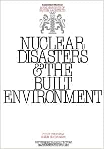 nuclear disasters and the built environment a report to. Black Bedroom Furniture Sets. Home Design Ideas