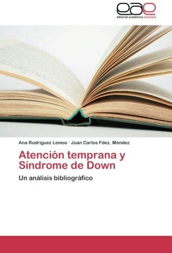 Download Atención temprana y Síndrome de Down: Un análisis bibliográfico (Spanish Edition) PDF
