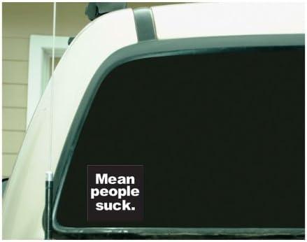 "Mean People Suck car bumper sticker decal 6/"" x 3/"""