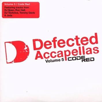 Defected Accapellas Code Red - Defected Acapellas 5 - Amazon com Music