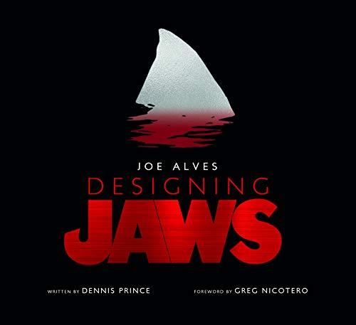 Joe Alves: Designing Jaws por Dennis Prince