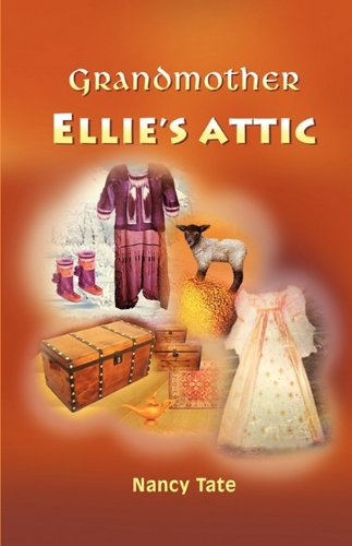 Read Online Grandmother Ellie's Attic PDF