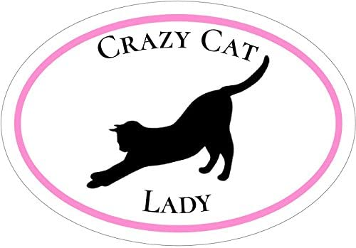 WickedGoodz Oval Crazy Cat Lady Vinyl Decal Cat Bumper Sticker Perfect for Windows Cars Tumblers Laptops Lockers