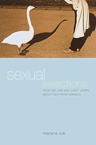 Sexual Selections: What We Can and Can't Learn About Sex from Animals