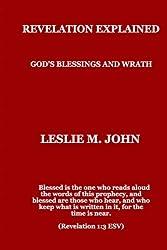 Revelation Explained: God's Blessings and Wrath