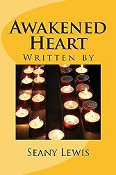 Awakened Heart: Three Hearts Series