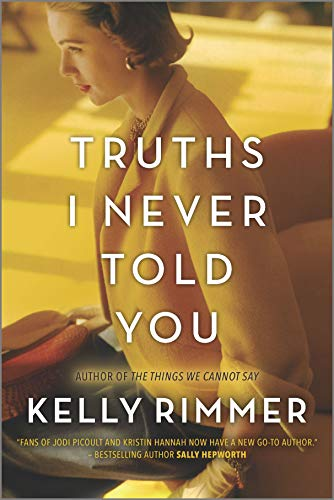 Truths I Never Told You: A Novel by [Rimmer, Kelly]