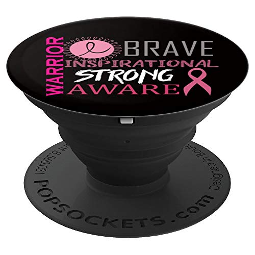 - Warrior Brave Inspirational Strong Aware Pink Ribbon - PopSockets Grip and Stand for Phones and Tablets