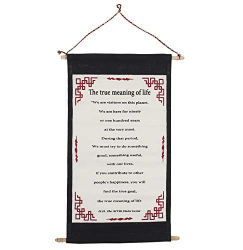 DALAI LAMA QUOTES ~ Cotton Canvas Scroll ~ The True Meaning of Life ~ Natural White Color