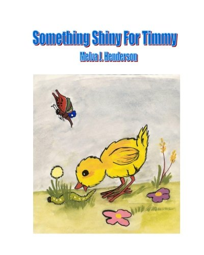 Download Something Shiny For Timmy ebook