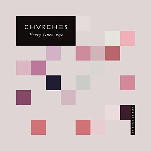 CD : Chvrches - Every Eye Open (United Kingdom - Import)
