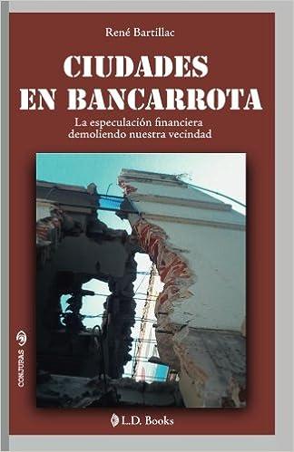 Ciudades en bancarrota: La especulación financiera ...
