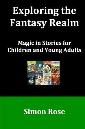 Exploring the Fantasy Realm