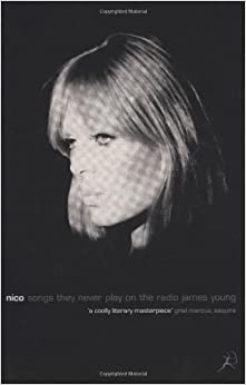 Nico, Songs They Never Play on the Radio