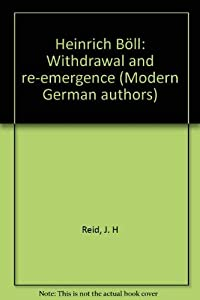 Hardcover Heinrich Boll : Withdrawal and Re-Emergence Book