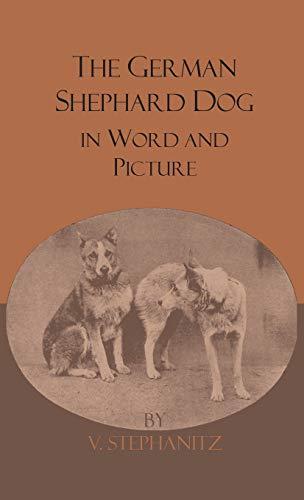 The German Shepherd Dog In Word And Picture (Best Regards In German)