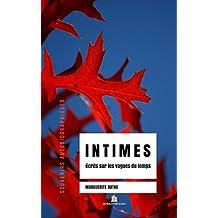 INTIMES, écrits sur les vagues du temps (French Edition)