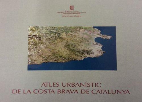 Descargar Libro Atles Urbanístic De La Costa Brava De Catalunya Desconocido