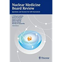Nuclear Medicine Board Review: Questions and Answers for