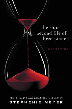 Amazon.com: The Short Second Life of Bree Tanner: An Eclipse ...