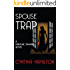 Spouse Trap (The Madeline Dawkins Series Book 1)