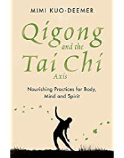 Kuo-Deemer, M: Qigong and the Tai Chi Axis