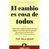 El Cambio Es Cosa De Todos (Spanish Edition)
