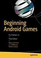 Beginning Android Games, 3rd Edition Front Cover