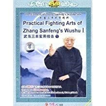 Practical Fighting Arts of Zhang Sanfeng??¡é?????s Wushu I - The Essences of Zhang Sanfeng??¡é?????s Wushu Sets
