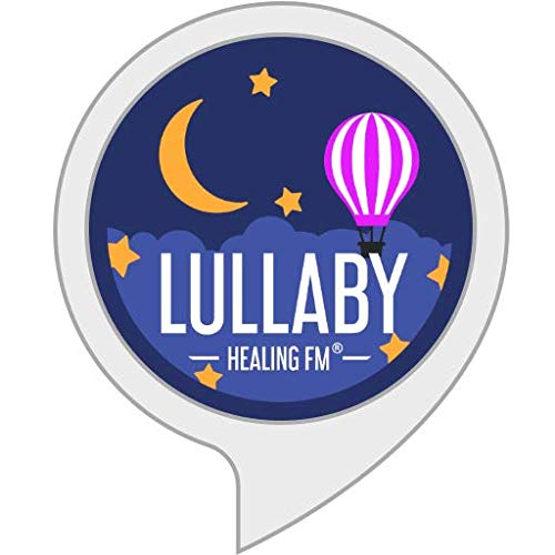 Lullaby Sounds by Healing FM
