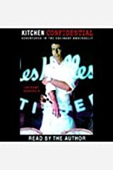 Kitchen Confidential: Adventures in the Culinary Underbelly Audible Audiobook