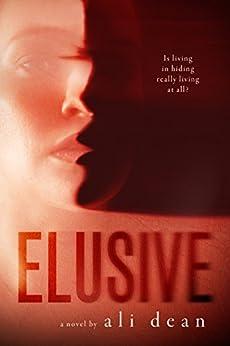 Elusive by [Dean, Ali]